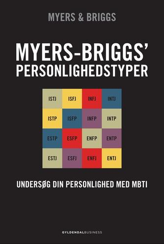 Isabel Briggs Myers, Peter B. Myers: Myers-Briggs' personlighedstyper : forstå din personlighed med MBTI