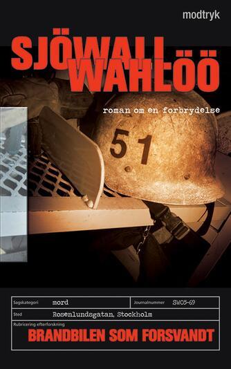 Maj Sjöwall: Brandbilen som forsvandt