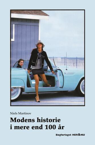 Niels Martinov: Modens historie i mere end 100 år
