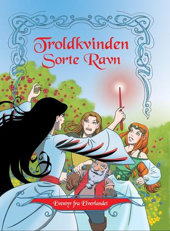 Peter Gotthardt, Peter Snejbjerg: Troldkvinden Sorte Ravn