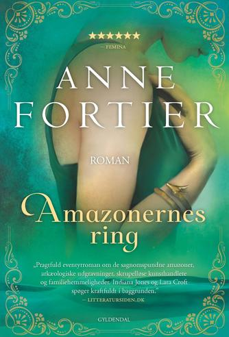Anne Fortier: Amazonernes ring : roman