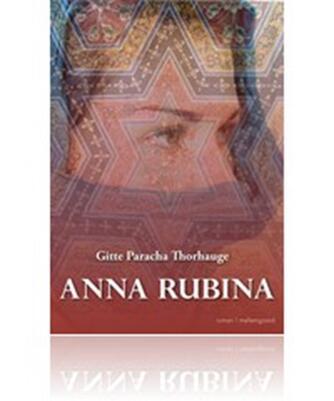 Gitte Paracha Thorhauge: Anna Rubina