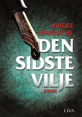 Vibeke Manniche: Den sidste vilje