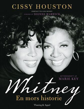 Cissy Houston, Lisa Dickey: Whitney : en mors historie
