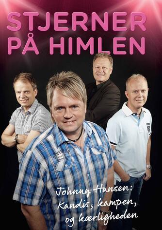 Jan B. Jensen (f. 1964), Fie Nadja Vedsmand: Stjerner på himlen : Johnny Hansen - Kandis, kampen og kærligheden