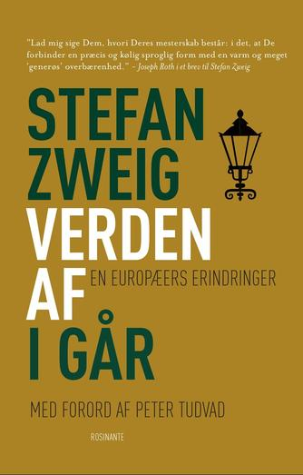 Stefan Zweig: Verden af i går : en europæers erindringer (Ved Preis og Monrad)