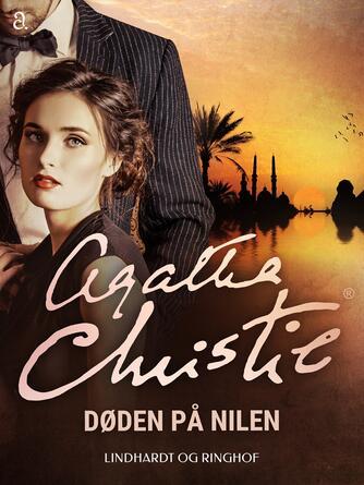 Agatha Christie: Døden på Nilen (Ved Karen Lise Krabbe)