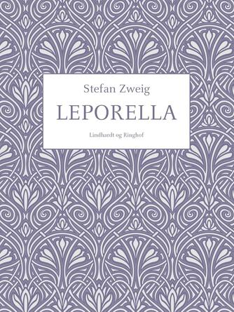 Stefan Zweig: Leporella