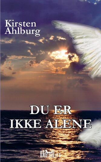 Kirsten Ahlburg: Du er ikke alene