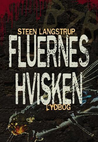 Steen Langstrup: Fluernes hvisken