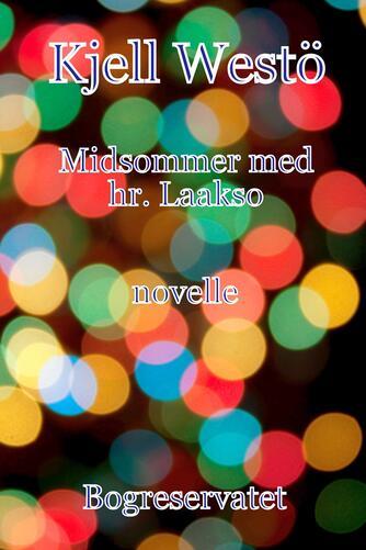 Kjell Westö: Midsommer med hr. Laakso