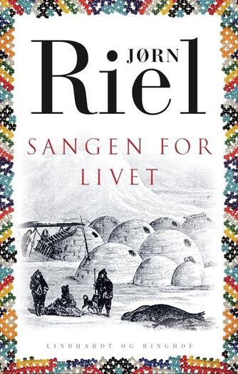 Jørn Riel: Sangen for livet