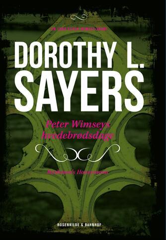 Dorothy L. Sayers: Peter Wimseys hvedebrødsdage