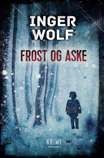 Inger Wolf: Frost og aske