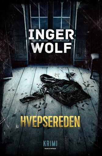 Inger Wolf: Hvepsereden