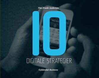 Tim Frank Andersen: 10 digitale strategier