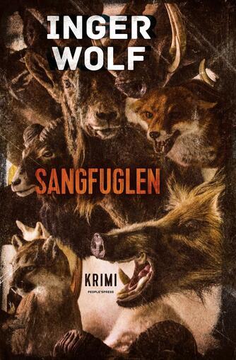 Inger Wolf: Sangfuglen