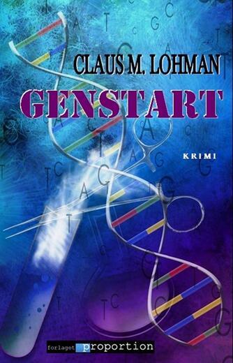 Claus M. Lohman: Genstart : krimi