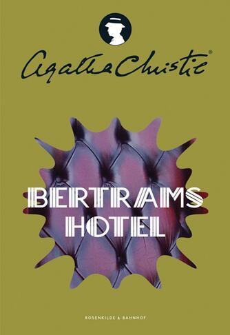 Agatha Christie: På Bertram's hotel