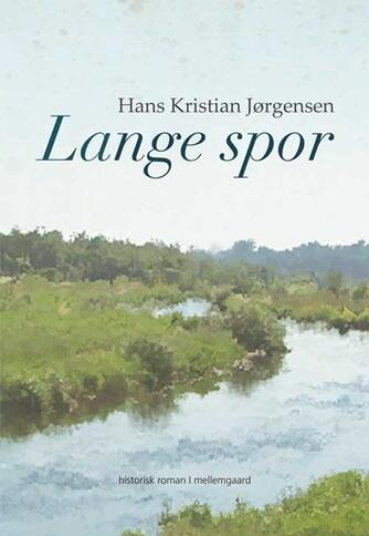 Hans Kristian Jørgensen: Lange spor