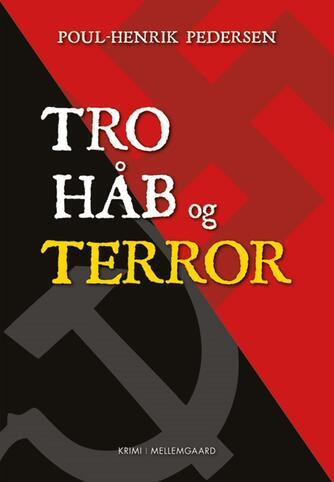 Poul-Henrik Pedersen (f. 1945): Tro, håb og terror