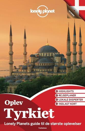 James Bainbridge: Oplev Tyrkiet : oplev det bedste af Tyrkiet