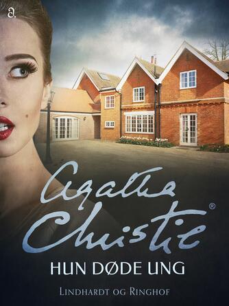 Agatha Christie: Hun døde ung (Ved Svend Ranild)