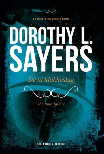 Dorothy L. Sayers: De ni klokkeslag : kriminalroman (Ved Svend Ranild)