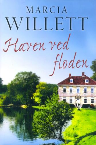Marcia Willett: Haven ved floden