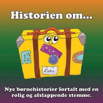 Stig Seberg: Historien om - : børnehistorier