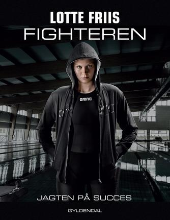 Lotte Friis (f. 1988-02-09), Ole Sønnichsen: Fighteren