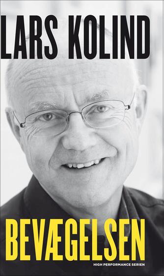 Lars Kolind: Bevægelsen