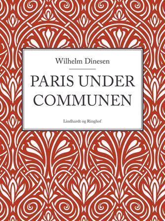 W. Dinesen: Paris under Communen