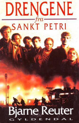 Bjarne Reuter: Drengene fra Sankt Petri