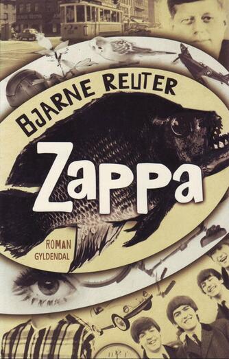 Bjarne Reuter: Zappa : roman