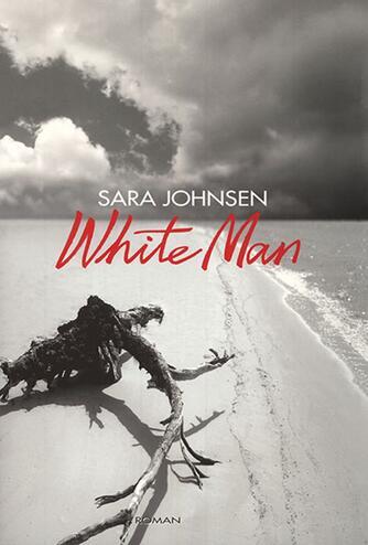 Sara Johnsen (f. 1970): White man