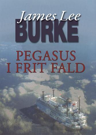 James Lee Burke: Pegasus i frit fald