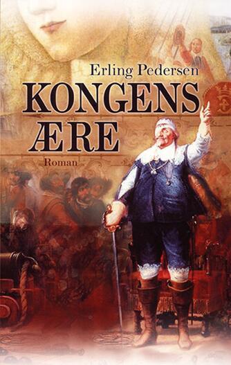 Erling Pedersen (f. 1947): Kongens ære