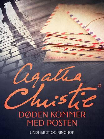 Agatha Christie: Døden kommer med posten (Ved Amrit Maria Pal)