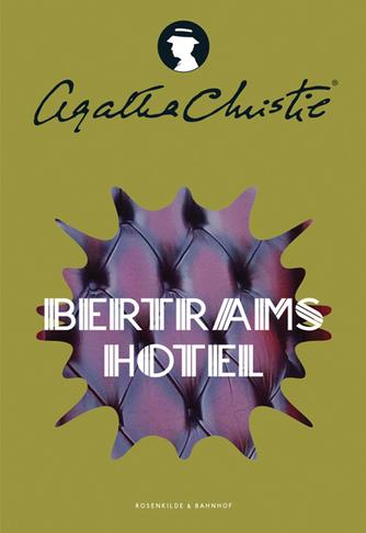 Agatha Christie: Bertrams Hotel (Ved Amrit Maria Pal)