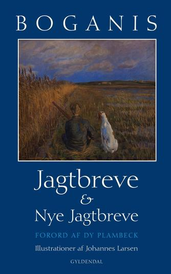 Boganis: Jagtbreve & Nye jagtbreve