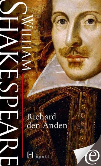 William Shakespeare: Richard den Anden