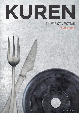 Henrik Duer (f. 1973): Kuren til varigt vægttab