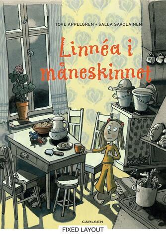 Tove Appelgren, Salla Savolainen: Linnéa i måneskinnet