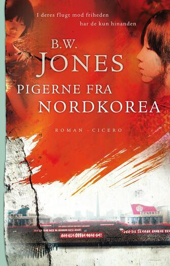 Brandon W. Jones: Pigerne fra Nordkorea