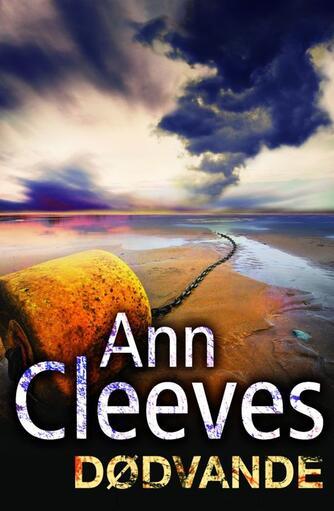 Ann Cleeves: Dødvande