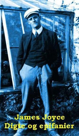 James Joyce: Digte og epifanier
