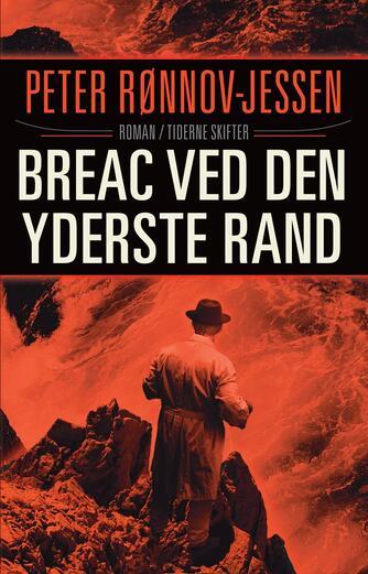 Peter Rønnov-Jessen: Bréac ved den yderste rand : et kommisær Bréac-mysterium : roman