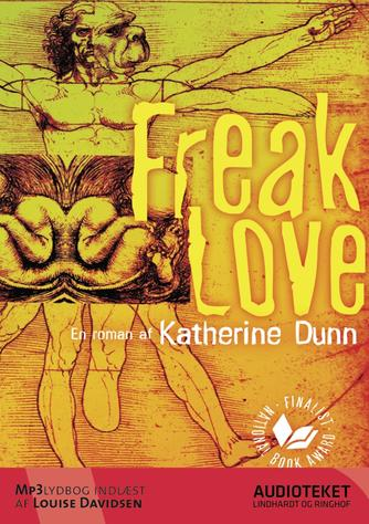 Katherine Dunn: Freak love