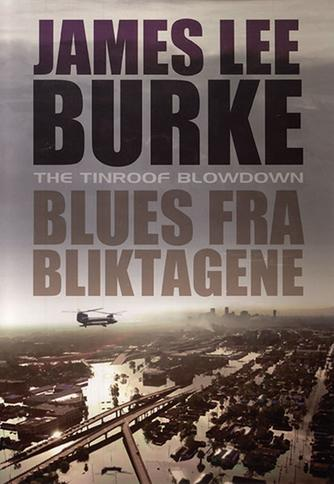 James Lee Burke: Blues fra bliktagene
